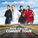 Blue-Collar-Comedy-Tour-The-Movie-Original-Motion-Picture-Soundtrack